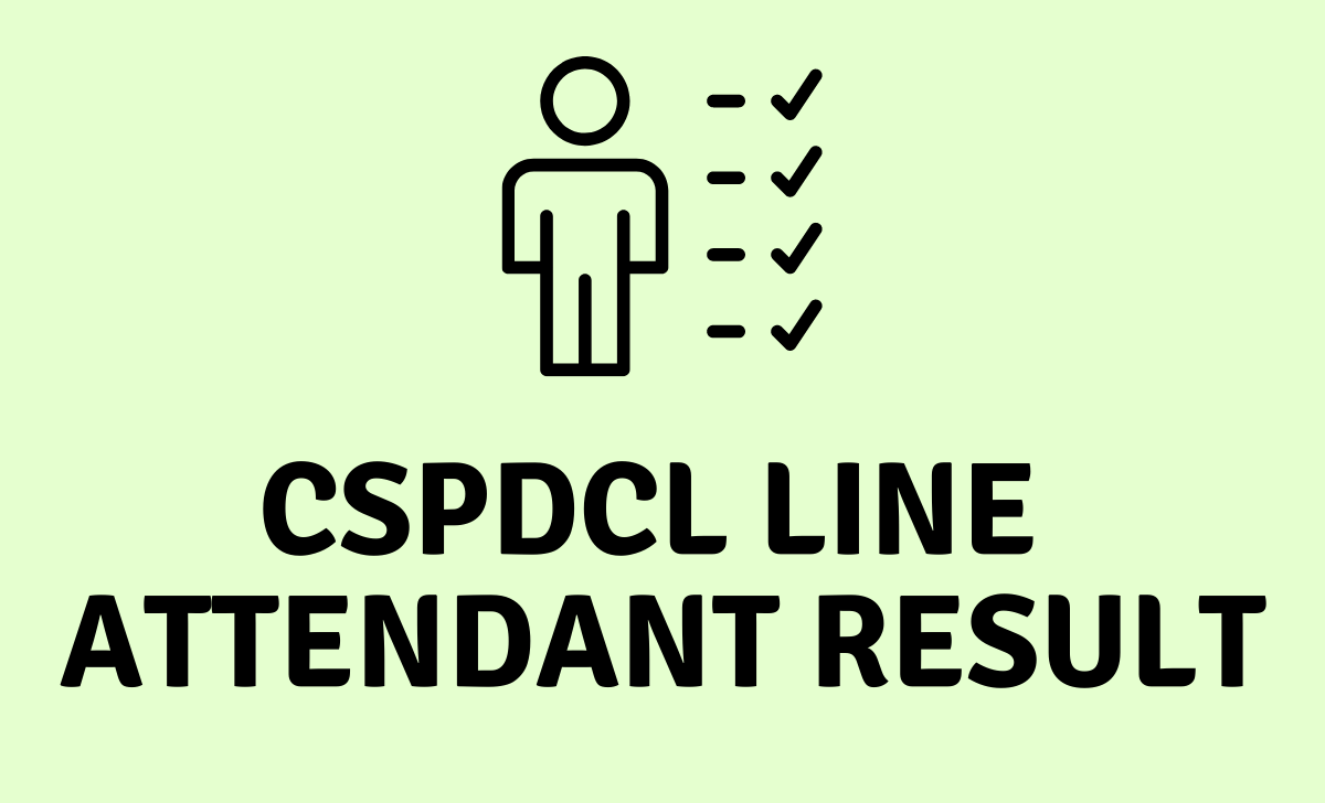 CSPDCL Line Attendant Result