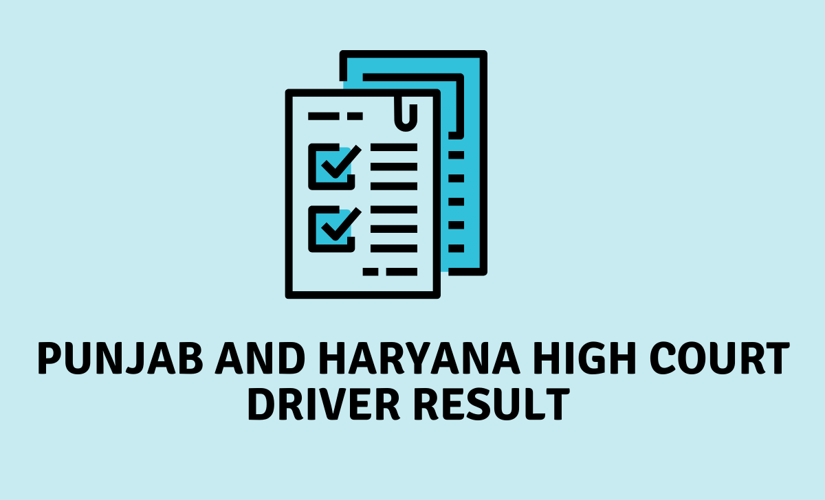 Punjab and Haryana High Court Driver Result